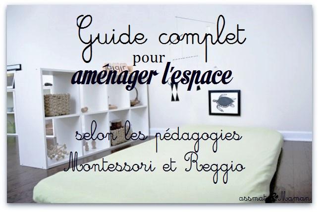 Aménager l\'espace (Montessori et Reggio) : le guide complet ...